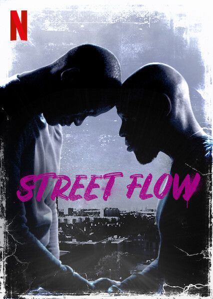 Street Flow on Netflix UK