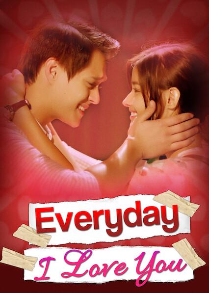 Everyday I Love You on Netflix UK