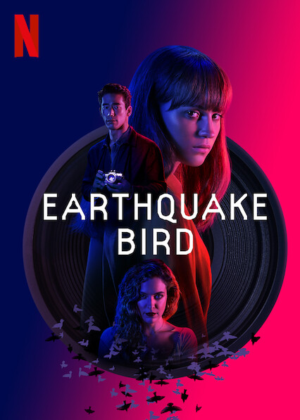 Is Earthquake Bird (2019) available to watch on UK Netflix ...