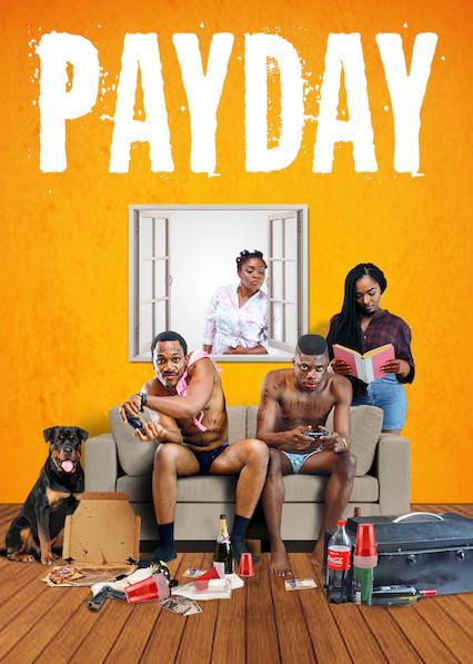 Payday on Netflix UK