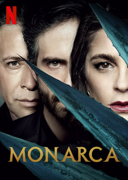 Monarca on Netflix UK