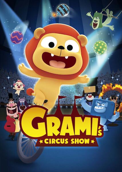 Grami's Circus Show on Netflix UK