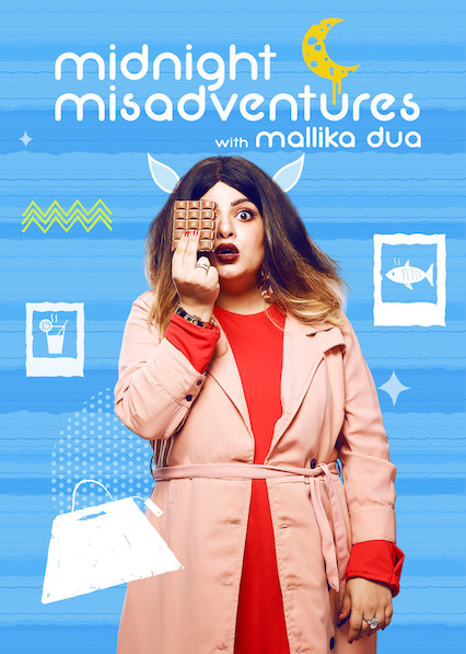 Midnight Misadventures With Mallika Dua on Netflix UK