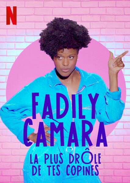 Fadily Camara : La plus drôle de tes copines