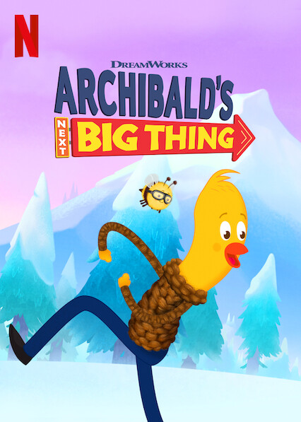 Archibald's Next Big Thing on Netflix UK