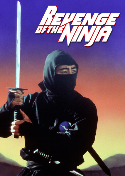 Revenge of the Ninja on Netflix UK