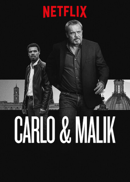 Carlo & Malik on Netflix UK