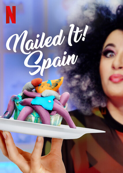Nailed It! Spain on Netflix UK