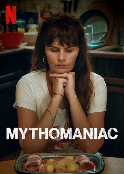Mythomaniac on Netflix UK