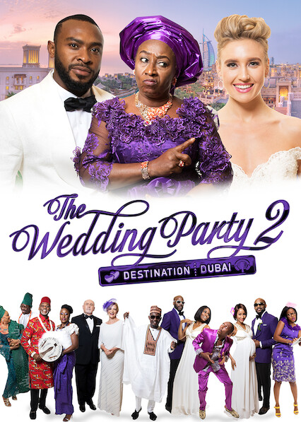 The Wedding Party 2: Destination Dubai on Netflix UK
