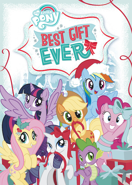 My Little Pony Friendship Is Magic: Best Gift Ever on Netflix