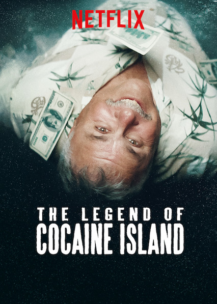 The Legend of Cocaine Island on Netflix UK