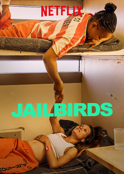 Jailbirds on Netflix UK