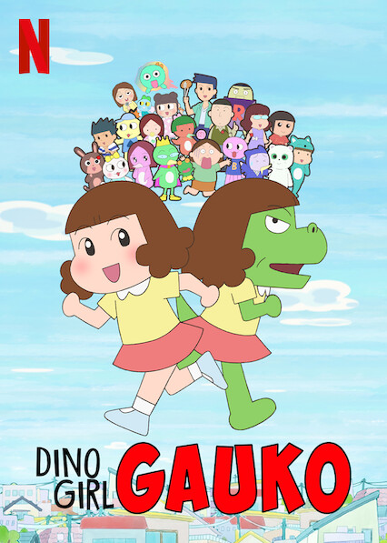 Dino Girl Gauko on Netflix UK