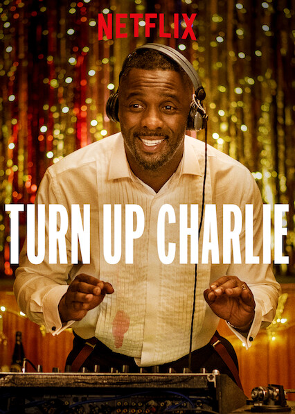 Turn Up Charlie on Netflix UK