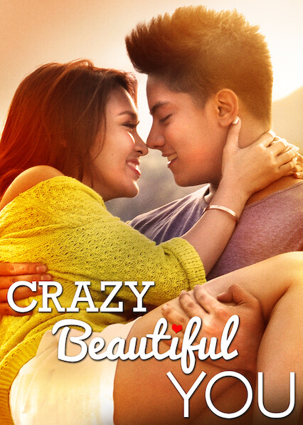 Crazy Beautiful You on Netflix UK