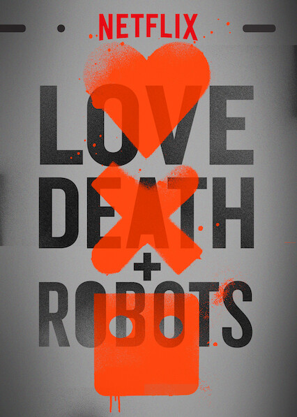 Love, Death & Robots on Netflix UK