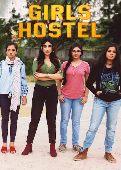 Girls Hostel on Netflix UK