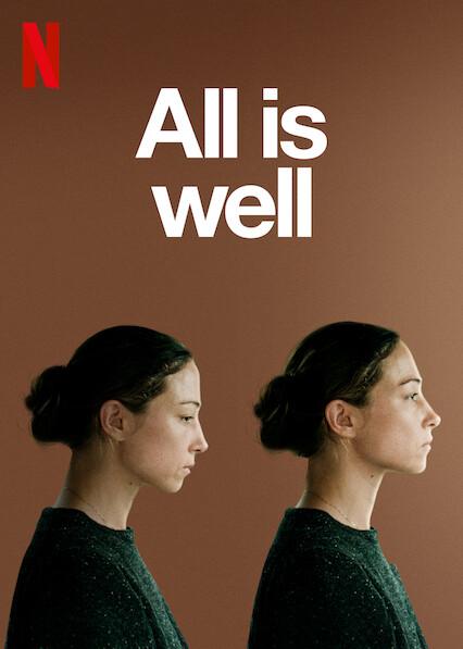 All Is Well on Netflix UK