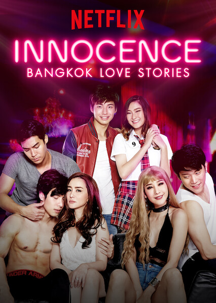 Bangkok Love Stories: Innocence on Netflix UK