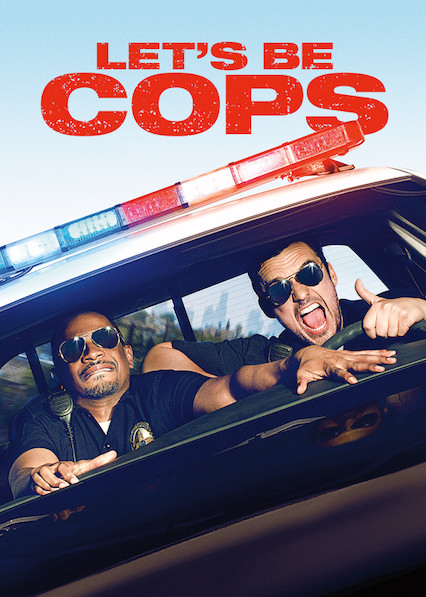 Let's Be Cops on Netflix UK