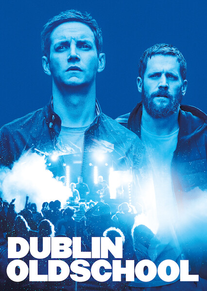 Dublin Oldschool on Netflix UK