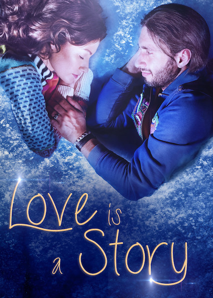 Love Is a Story on Netflix