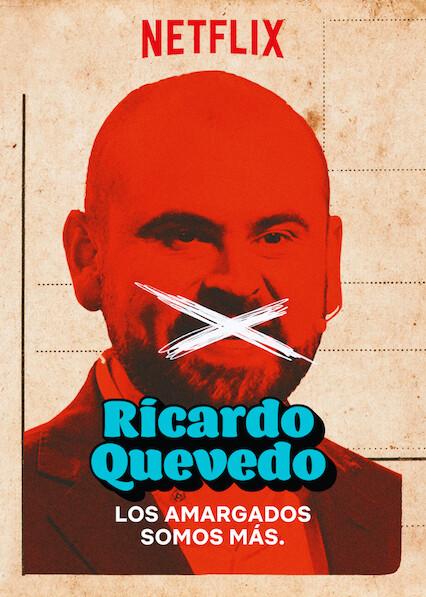 Ricardo Quevedo: Los amargados somos más on Netflix UK