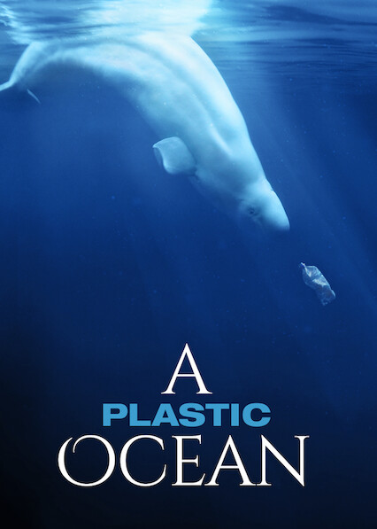 A Plastic Ocean on Netflix UK