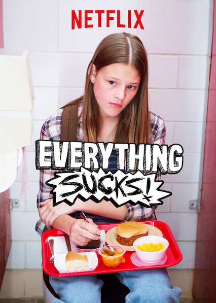 Everything Sucks! on Netflix UK