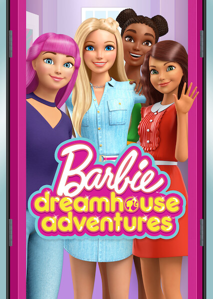 Barbie Dreamhouse Adventures on Netflix UK