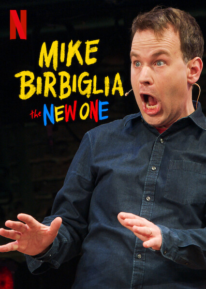 Mike Birbiglia: The New One