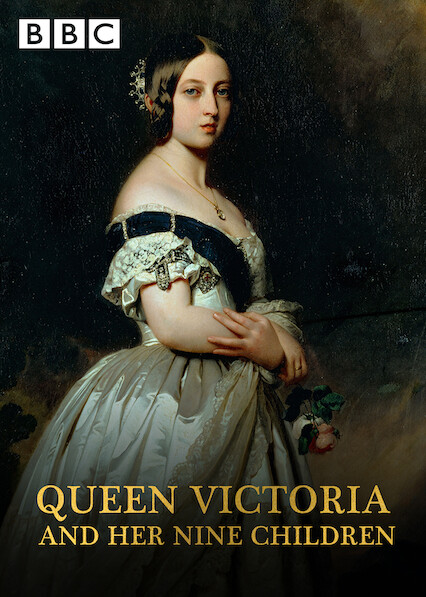 Queen Victoria and Her Nine Children on Netflix UK