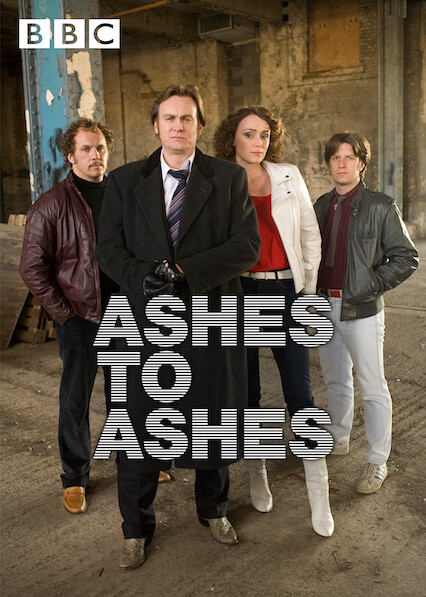 Ashes to Ashes on Netflix UK