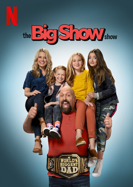 The Big Show Show on Netflix UK