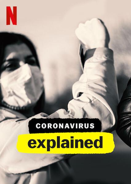 Coronavirus, Explained (2020)