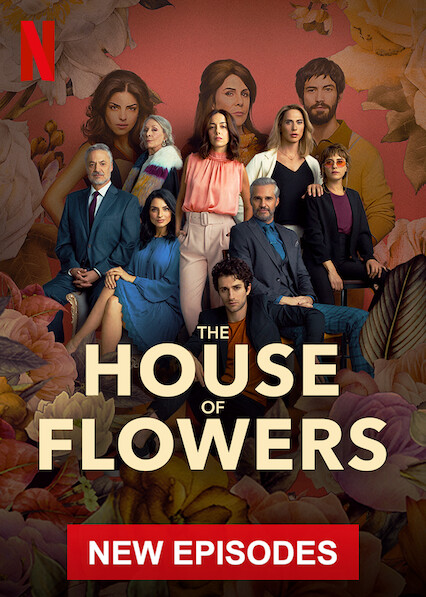 The House of Flowers on Netflix UK