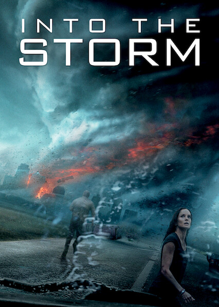 Into the Storm on Netflix