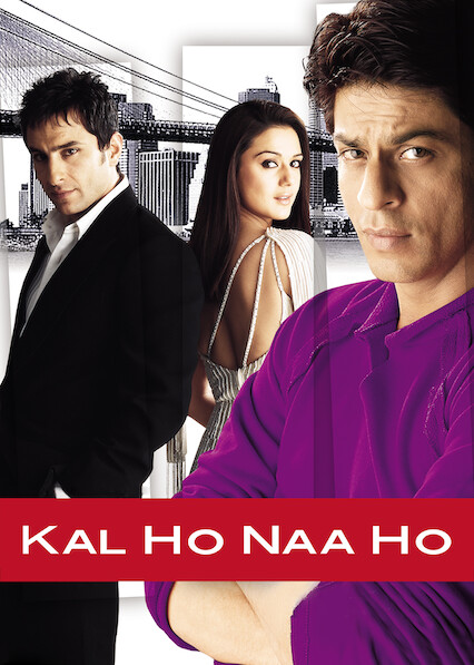 Kal Ho Naa Ho on Netflix UK