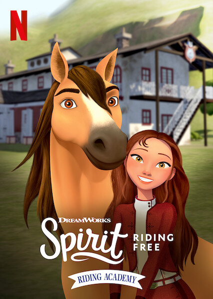 Spirit Riding Free: Riding Academy on Netflix UK