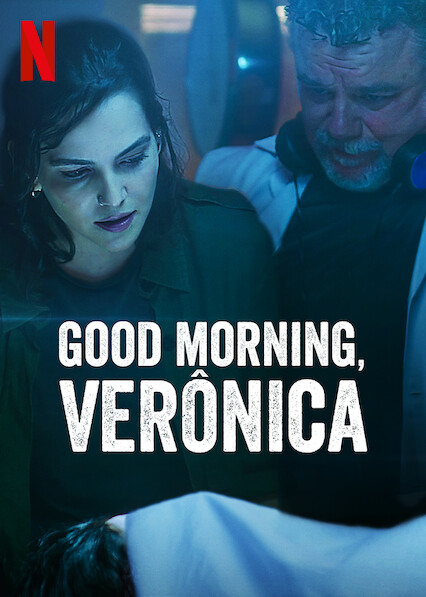 Good Morning, Verônica