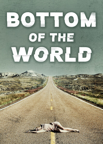 Bottom of the World on Netflix UK
