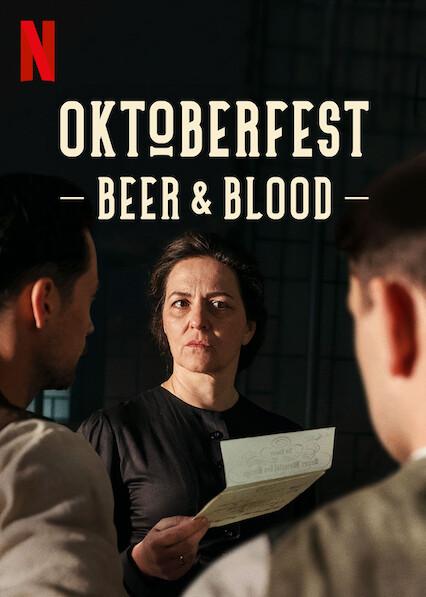 Oktoberfest: Beer & Blood on Netflix UK