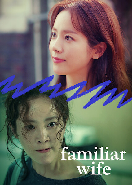 Familiar Wife on Netflix UK