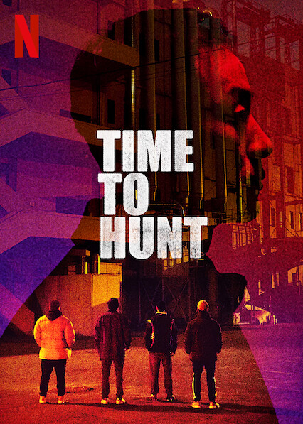 Time to Hunt on Netflix UK