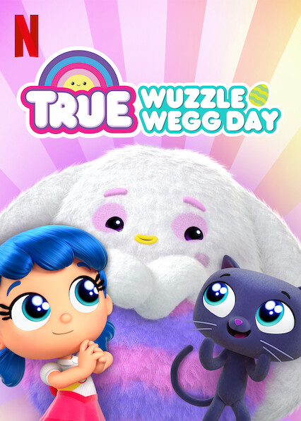 True: Wuzzle Wegg Day on Netflix