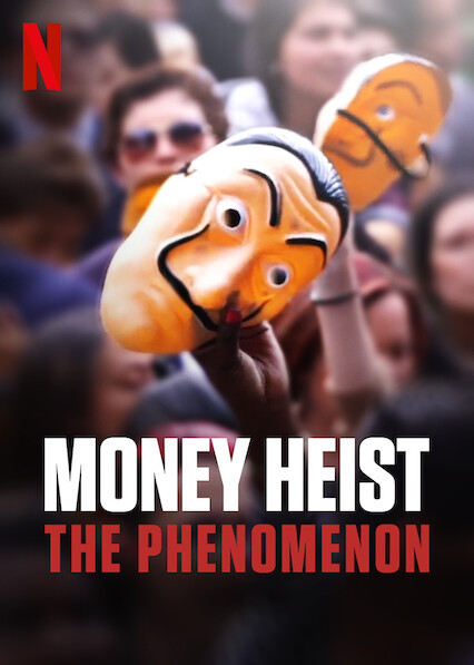 Money Heist: The Phenomenon on Netflix UK